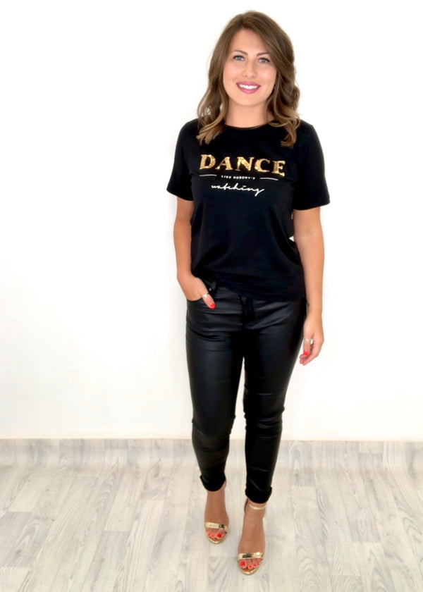Dance Like Nobody's Watching Slogan T-Shirt