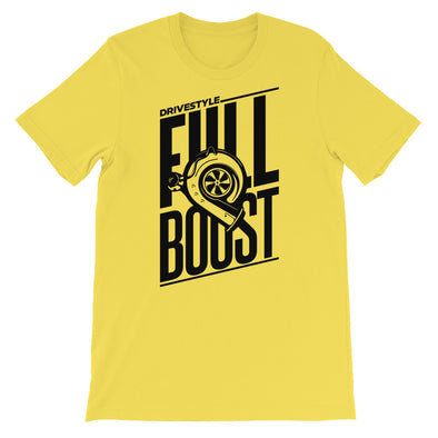 Full Boost Unisex T-Shirt - DRIVESTYLE