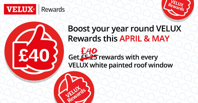 VELUX April Rewards!