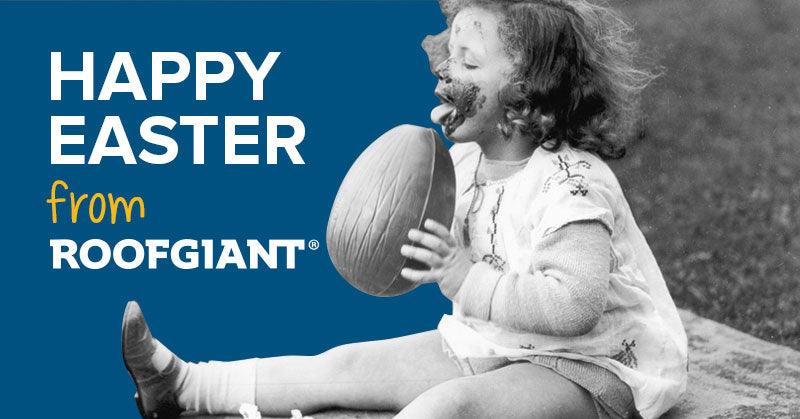 Happy Easter from Roofgiant!