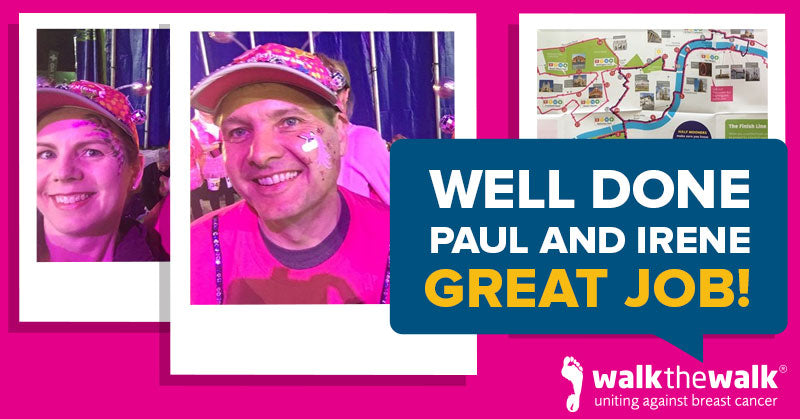 Well Done Paul & Irene - Great Job! - MoonWalk - Uniting Against Breast Cancer
