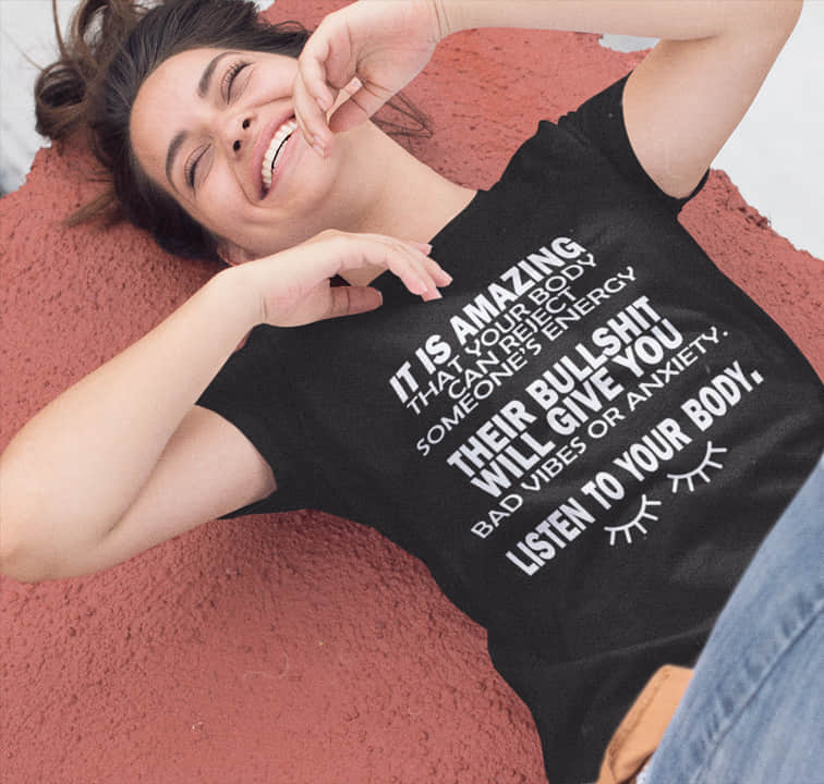 """Listen To Your Body"" T-Shirt"