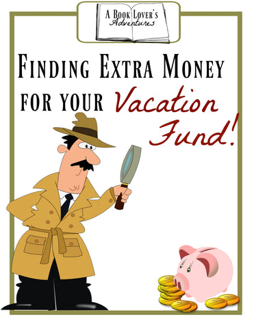 Finding Extra Money For Your Vacation Fund