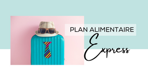 "Plan alimentaire complet ""EXPRESS"""
