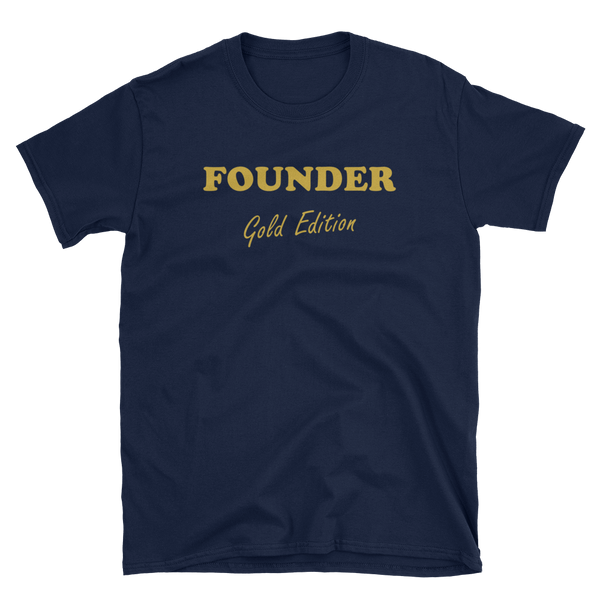 FOUNDER Gold Edition T-shirt