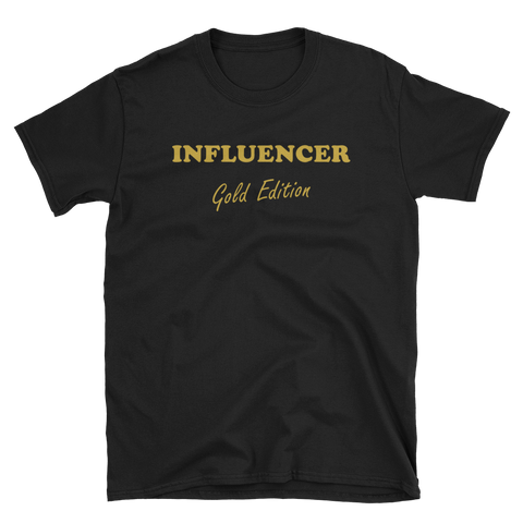 INFLUENCER Gold Edition T-Shirt