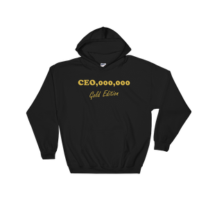 CEO,000,000 Gold Edition Hoodie