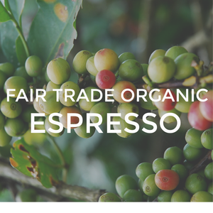 Fair Trade Organic Espresso