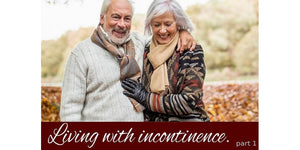 Living With Incontinence