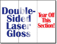"38lb Laser Gloss Brochure w/Tear Off measure 8 1/2"" x 11"", Gloss both sides."