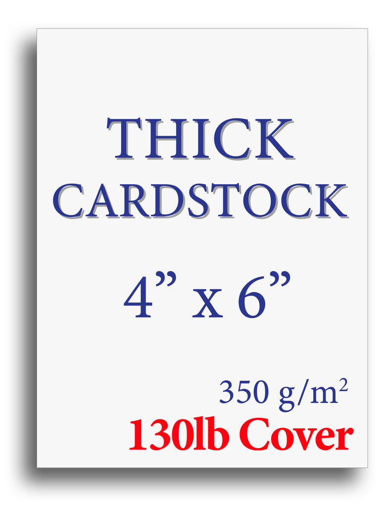 "Extra Thick Cardstock - 4"" x 6"" - 130lb Cover"