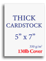"Extra Thick Cardstock | White | 5"" X 7"" (130lb Cover)"