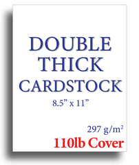 "Thick Cardstock - 110lb Cover - (8.5"" X 11"")"