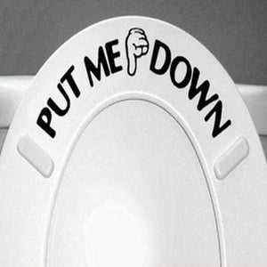 Put Me Down Toilet Sticker