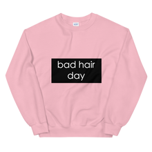 "Load image into Gallery viewer, ""Bad Hair Day"" Unisex Sweatshirt"
