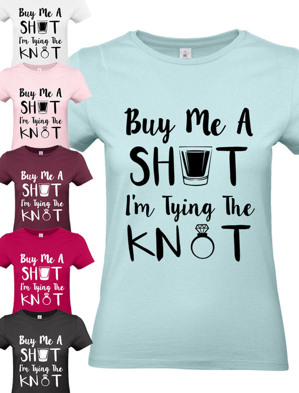 Pre-Design Ladies' Bridal T-Shirt - 'Buy Me A Shot I'm Tying the Knot' Bee Free Prints