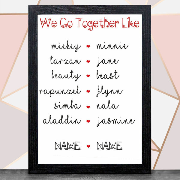 Personalise Valentines Day With Frame (We Go Together Like) - Bee Free Prints