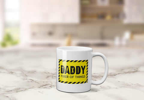 'Daddy Fixer Of Things' Father's Day Mug 11 Oz / WhiteBee Free Prints