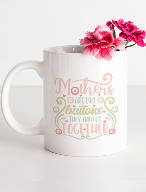 Mother's Day 'Mothers Are Like Buttons...' Mug Bee Free Prints