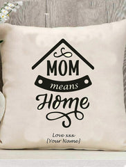 Personalised Mothers Day 'Mom Means Home Cushion' Gift