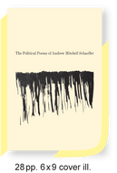 """The Political Poems of Andrew Mitchell Schaeffer"""