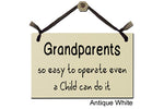 Grandparents, so easy to operate even a Child can do it - Decorative Sign