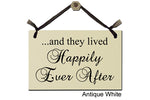...And they lived Happily Ever After - Decorative Sign