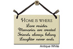 HOME IS WHERE Love resides, Memories are created, Friends always belong, Laughter never ends - Decorative Sign