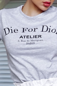 Grey Die For Dior T Shirt