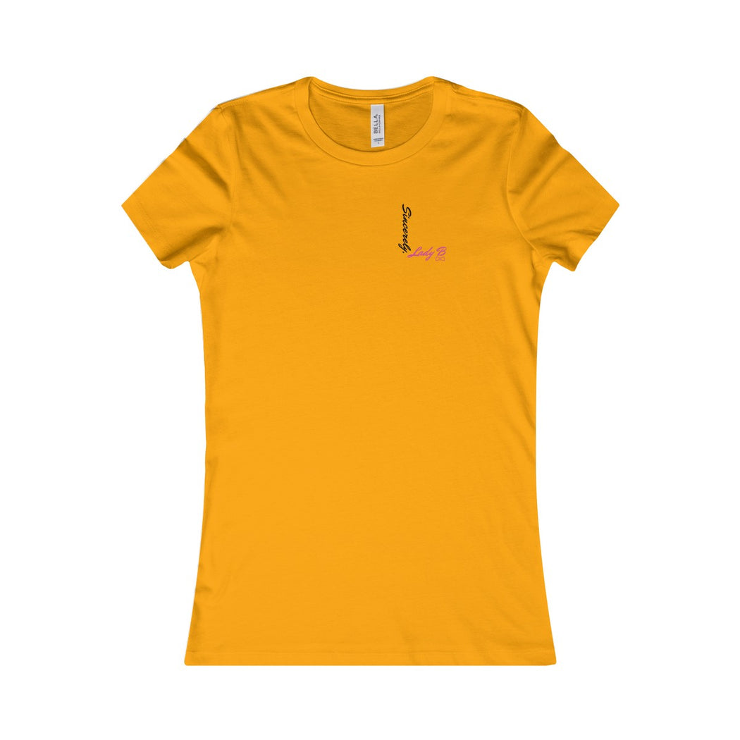 "Sincerely, Lady B ""L"" Favorite Tee"