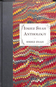 Idries Shah Anthology Special Edition Hardcover