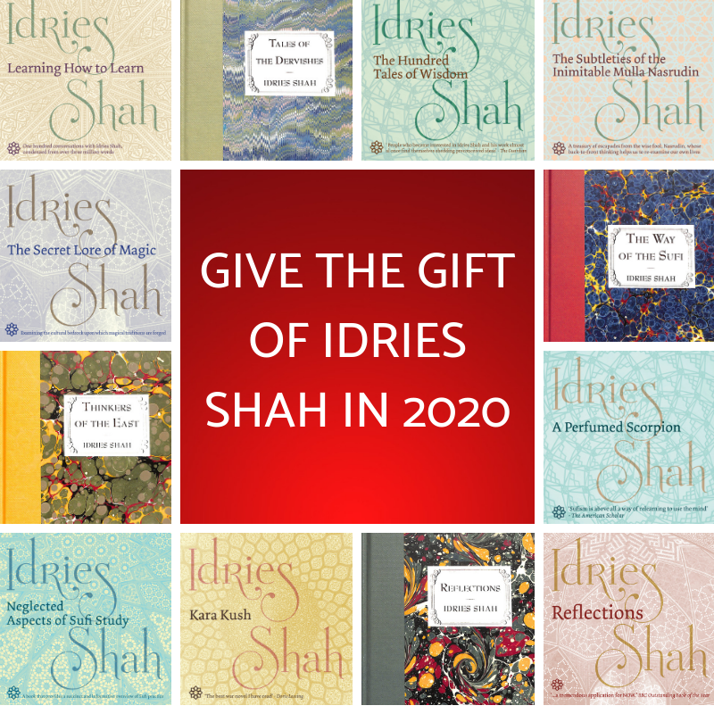 Give the Gift of Idries Shah in 2020 - UK edition