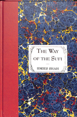 The Way of the Sufi Special Edition Hardcover