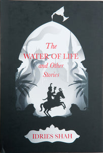 The Water of Life and Other Stories Limited Edition Hardcover
