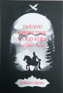 The Land Where Time Stood Still and Other Stories Limited Edition Hardcover