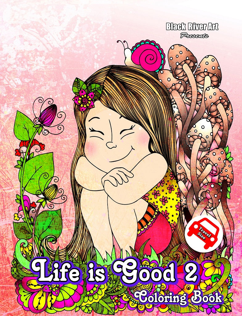 Life is Good 2 Travel Size Coloring Book