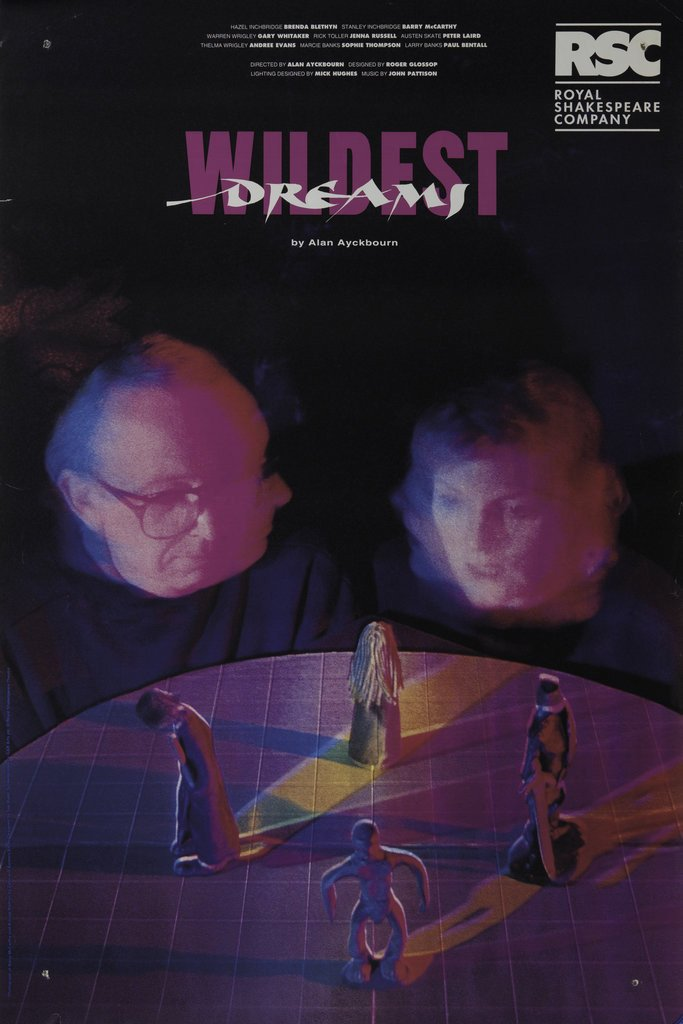 Wildest Dreams, 1994 by Alan Ayckbourn