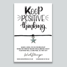 Load image into Gallery viewer, KEEP POSITIVE THINKING - WishStrings - WS258