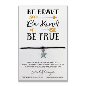 BRAVE KIND TRUE - WishStrings - WS038