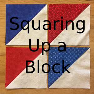 Squaring up a quilting block
