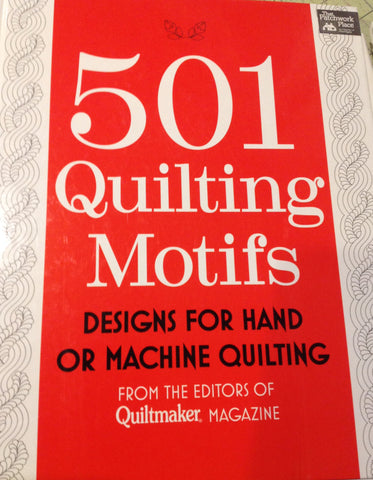 501 Quilting Motifs by the editors of Quiltmaker Magazine