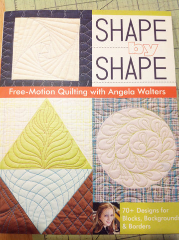 Shape By Shape by Angela Walters