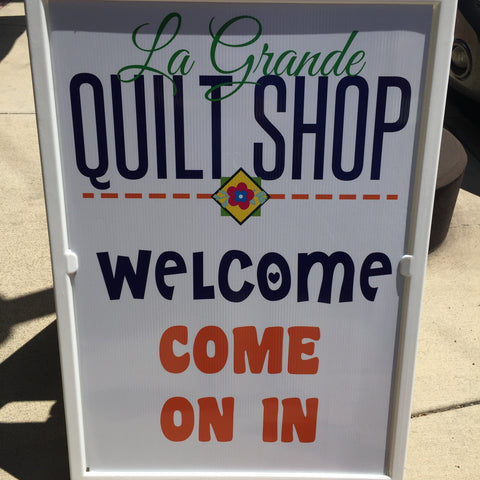 Welcome Sign at Le Grande Quilt Shop