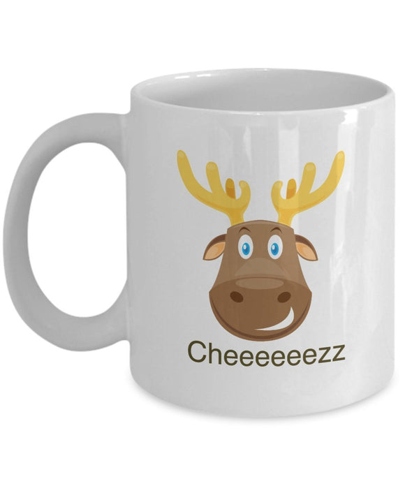 Moose Funny Coffee Mug - Best Gift For Friend,Coworker,Boss,Secret Santa,Birthday,Husband,Wife,Girlfriend,Boyfriend (White) - Cheeeeeezz