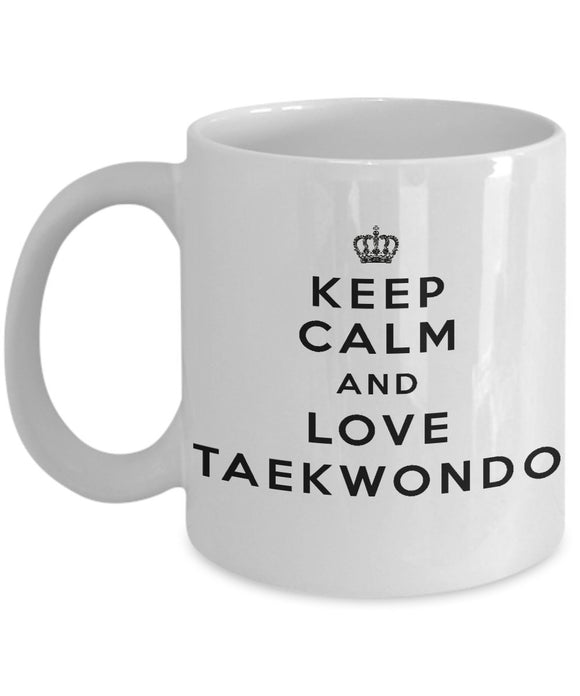 Keep Calm and Love Taekwondoo - Funny - 11oz 15oz Coffee Mug - Gift