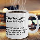 Psychologist Definition Funny Coffee Mug - Best Gift For Friend,Coworker,Boss,Secret Santa,Birthday,Husband,Wife,Girlfriend,Boyfriend (White), Therapist Humor Gag