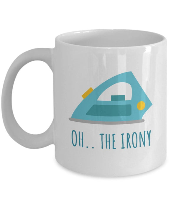 Sewing Funny Coffee Mug - Best Gift For Friend,Coworker,Boss,Secret Santa,Birthday,Husband,Wife,Girlfriend,Boyfriend (White) - Oh The Irony