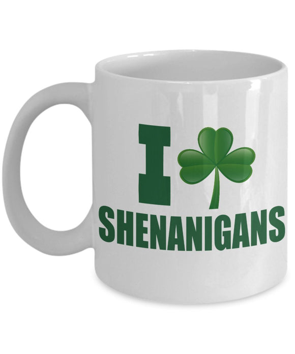 St Patrick's Day Funny Coffee Mug - I Clover Shenanigans - Best gift for Friend,coworker,Boss,Secret Santa,birthday, Husband,Wife,girlfriend,boyfriend White