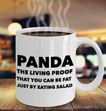 Panda The Living Proof That You Can Be Fat Just By Eating Salad - funny - 11oz 15oz Coffee Mug - Gift Idea