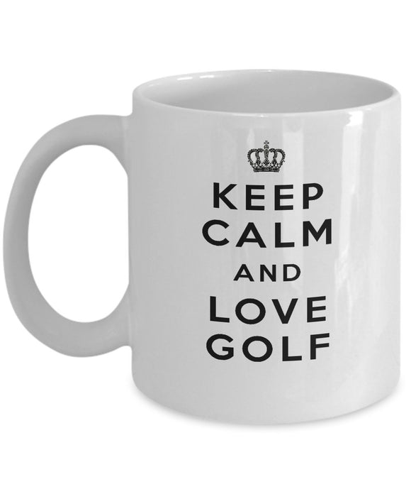 Keep Calm and Love Golf - Funny - 11oz 15oz Coffee Mug - Gift